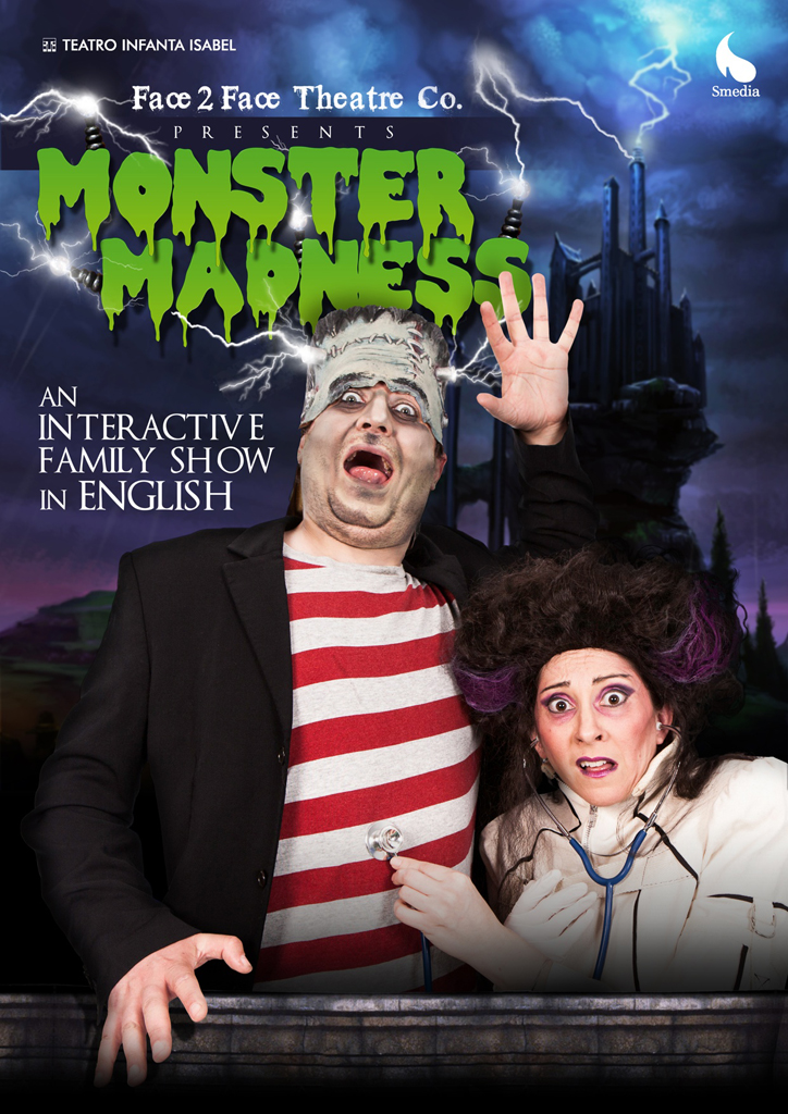 Monster Madness Con Face2face En El Teatro Infanta Isabel