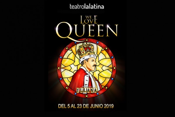 WE LOVE QUEEN, TEATRO LA LATINA